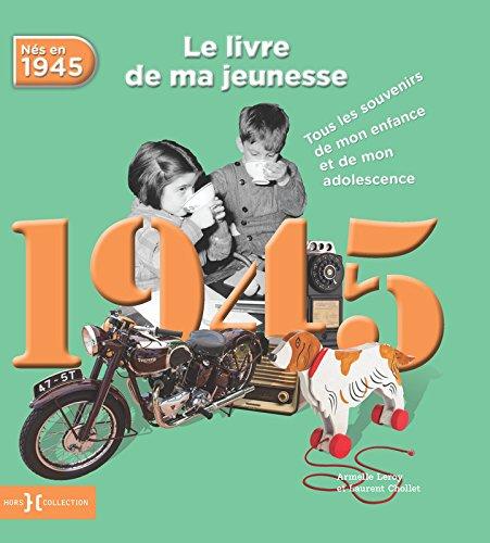 1945, Le Livre de ma jeunesse
