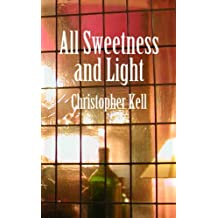 All Sweetness and Light
