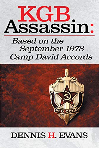 KGB Assassin: Based on the September 1978 Camp David Accords (English Edition)