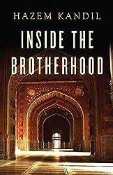 Inside the Brotherhood by Hazem Kandil (2014-11-21)