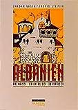 Albanien: Archaisch, orientalisch, europäisch (Edition Brennpunkt Osteuropa) - Dardan Gashi, Ingrid Steiner