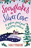 Snowflakes on Silver Cove (White Cliff Bay Book 2) by Holly Martin