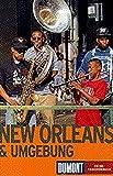 New Orleans und Umgebung (DuMont REISE-TASCHENBUCH)