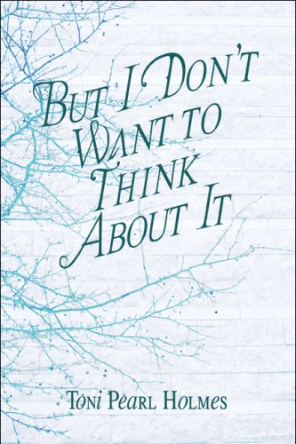 But I Don't Want to Think about It Cover Image