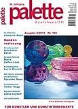 Palette & Zeichenstift: Das Magazin für Künstler und Kunstinteressierte - 5. Ausgabe 2012 (Illustrierte Ausgabe) [Hobby-Journal]