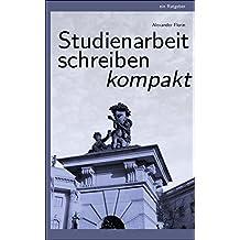 Studienarbeit schreiben: Ein Ratgeber zum Verfassen von Arbeiten im Studium