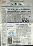 MONDE (LE) [No 14141] du 15/07/1990 - L'EUROPE ET L'ALBANIE - M. HELMUT KOHL TENTE DE LEVER EN URSS LES DERNIERS OBSTACLES A LA REUNIFICATION PAR LUC ROSENZWEIG - M. MITTERRAND VEUT REDUIRE LA DUREE DU SERVICE NATIONAL - CRISE MINISTERIELLE EN INDE - LA FIN DU CONGRES DU PC SOVIETIQUE - FINANCEMENT DE LA SECURITE SOCIALE - LUTTE CONTRE LE CHOMAGE - REGIONS - L'OLP A RETROUVE UN CRENEAU AU LIBAN PAR FRANCOISE CHIPAUX - LES AVATARS DE LA TGB PAR PIERRE-ANGEL GAY ET EMMANUEL DE ROUX - LE SECRET DE