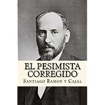 El Pesimista Corregido (Spanish Edition)