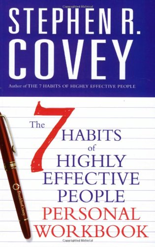 The 7 Habits of Highly Effective People Personal Workbook: Personal Workbook (COVEY)