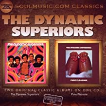 The Dynamic Superiors / Pure Pleasure by The Dynamic Superiors (2010-11-02)