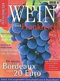 DER FEINSCHMECKER Wein aus Frankreich (Feinschmecker Bookazines) -
