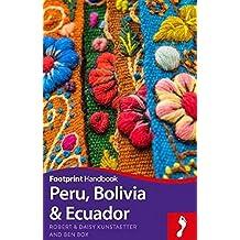 Handbook Peru, Bolivia & Ecuador (Footprint Handbooks)
