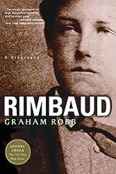 Rimbaud: A Biography