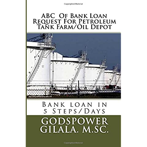 ABC of Bank Loan Request for Petroleum Tank Farm/Oil Depot: Volume 1