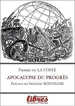 Apocalypse du Progrès par [de La Coste, Pierre]