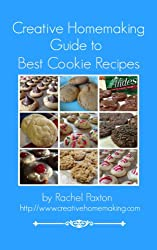 Creative Homemaking Guide to Best Cookie Recipes (English Edition)