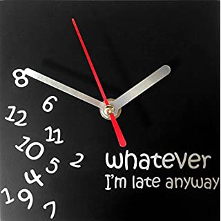 Wall Clock Silent Clock - Tickless sweeping second hand - Whatever I'm Late Anyway - Black Square Face with White Hands and Numbers and no tick.