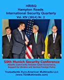 50th Munich Security Conference: Atlantic Community Debates Cyber Governance, Support for Ukraine, and German Foreign Policy: Hampton Roads International Security Quarterly, Vol. XIV, Nr. 2