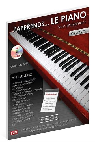 J'apprends... LE PIANO tout simplement Vol.2 C. Astie + CD