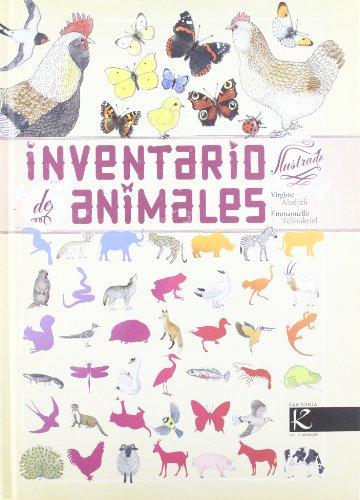 Inventario ilustrado de animales / Illustrated Inventory of Animals par Virginie Aladjidi