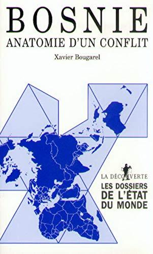 Bosnie, anatomie d'un conflit par Xavier BOUGAREL