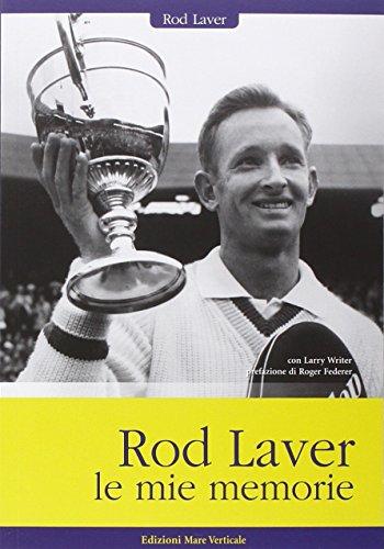 Rod Laver, le mie memorie