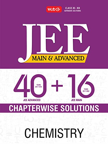40 + 16 Years Chapterwise Solutions - Chemistry for JEE (Main & Advanced)