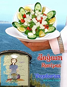 Aegean recipes vegetarian dishes english edition ebook nur roy aegean recipes vegetarian dishes english edition par roy nur forumfinder Choice Image