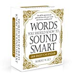 Words You Should Know to Sound Smart 2018 Daily Calendar (Calendars 2018)
