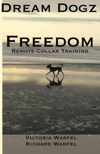 Freedom: Remote Collar Training