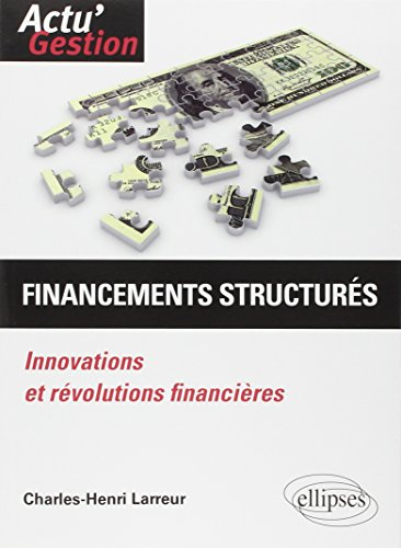 Financements Structurés Innovations et ...