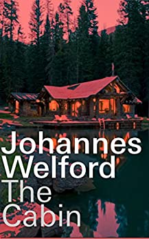 The Cabin by [Welford, Johannes]