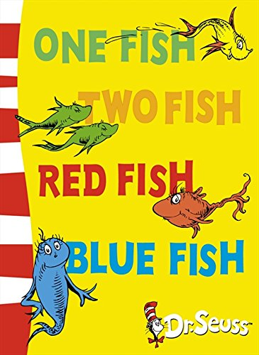 One Fish, Two Fish, Red Fish, Blue Fish: Blue Back Book (Dr. Seuss - Blue Back Book) por Dr. Seuss