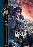 H.G. Wells. Band 3: Der Krieg der Welten, Teil 2