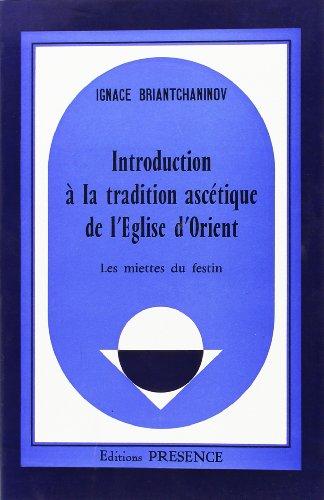 Les Miettes du festin. Introduction à l...