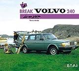 Le break Volvo 240 de mon père