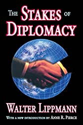 The Stakes of Diplomacy (Social Science Classics Series)