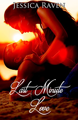 Last Minute Love (Holiday Kiss 1) von [Raven, Jessica]