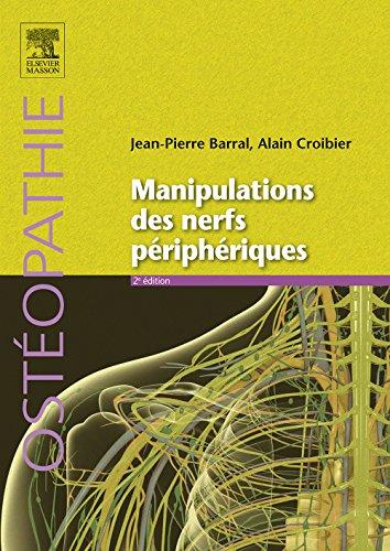 Manipulations des nerfs priphriques