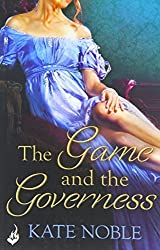 The Game and the Governess: Winner Takes All 1 by Kate Noble (2014-07-22)
