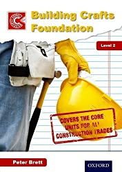 Building Crafts Foundation Course Companion Level 2 (Nvq Construction) by Peter Brett (4-Jul-2012) Spiral-bound