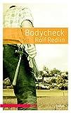 Bodycheck. Roman
