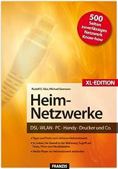Heim-Netzwerke XL-Edition von [Seemann, Michael, Glos, Rudolf G.]