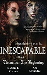 Inescapable (Eternelles: The Beginning, Book 1): Volume 1