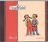 """Musikalische Früherziehung - Musikschulprogramm """"Tina & Tobi"""" / Musikalische Früherziehung - Musikschulprogramm """"Tina & Tobi"""": Hörbeispiel-CD 3. Halbjahr"""