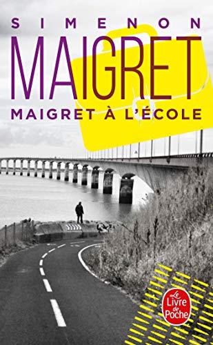 Maigret à l'école par G. Simenon