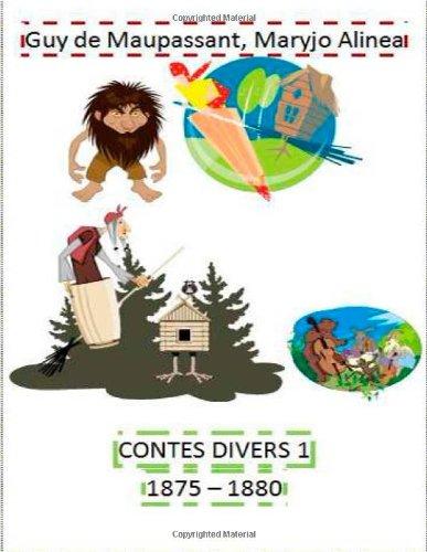 Contes divers 1 ;(1875,1880): Volume 1