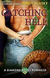 Catching Hell (Diamond Brides Series) (Volume 2) by Mindy Klasky (2014-04-10)