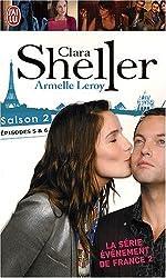 Clara Sheller, Saison 2 : Episode 5, Le mystère de la vérité ; Episode 6, La porte de la tour bancale