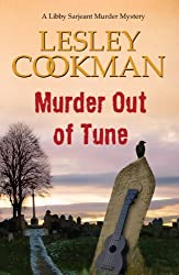 Murder out of Tune (Libby Sarjeant Murder Mystery Series) (A Libby Sarjeant Murder Mystery Series) by Lesley Cookman (2014-10-23)